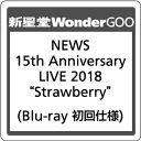 "NEWS/NEWS 15th Anniversary LIVE 2018 ""Strawberry""<Blu-ray>(初回仕様)20190911"