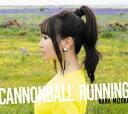 【オリジナル特典付】水樹奈々/CANNONBALL RUNNING<CD>(通常盤)[Z-8712・8713]20191211