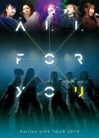 【オリジナル特典付】フェアリーズ/フェアリーズLIVE TOUR 2019-ALL FOR YOU-<DVD>(初回仕様)[Z-8619・8620]20191106