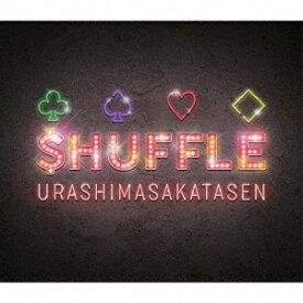 ■■浦島坂田船/$HUFFLE<CD+DVD>(初回限定盤A)20190626