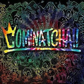 【先着特典付】WANIMA/COMINATCHA!!<CD/初回限定カラーケース(赤色)仕様>(通常盤)[Z-8589]20191023