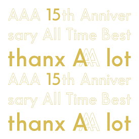 ●【オリジナル特典付】AAA/AAA 15th Anniversary All Time Best -thanx AAA lot-<5CD>(初回生産限定盤)[Z-8993]20200219