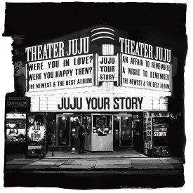 【オリジナル特典付】JUJU/YOUR STORY<CD>(通常盤)[Z-9173]20200408