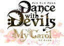☆Dance with Devils My Carol(ダンス ウィズ デビルス マイ キャロル)<Vita>(限定版)20180322