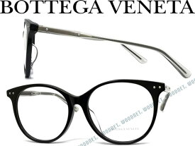 BOTTEGA VENETA メガネフレーム ボッテガヴェネタ ブラック メンズ&レディース BTV-0081OA-001 ブランド