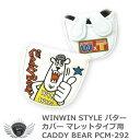 WINWIN STYLE ウィンウィンスタイル マレットタイプ用パターカバー CADDY BEAR PCM-292
