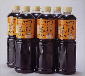 にんべん つゆの素 1000ml 6本セット かつお節 めんつゆ てんつゆ 本醸造特級醤油 送料無料