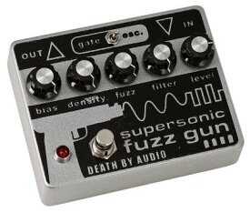 Death by Audio Super Sonic Fuzz Gun デス バイ オーディオ スーパー ソニック ファズ ガン ギター エフ
