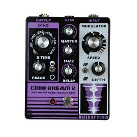 Death by Audio Echo Dream 2 デス バイ オーディオ エコードリーム ギター エフェクター ファズ