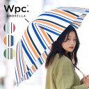 Wpc. 長傘 3カラー マルチストライプ MULTI STRIPE 撥水 はっ水 傘 雨傘 UVカット 晴雨兼用 日傘 レディース 女性 雨 おしゃれ ファッション デザイン 秋 コーディネート 柄