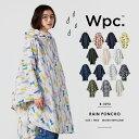 【Wpc.公式】 Wpc. ポンチョ 【雨 レインポンチョ はっ水 防水 収納袋 レディース】