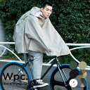 ギフト対象 【Wpc.公式】 レインポンチョ レインバイシクルポンチョ 雨 自転車 自転車用レインポンチョ レディース メ…