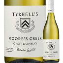 ムーアズクリーク・シャルドネ ティレルズ・ワインズ 2020年 オーストラリア ニュー・サウス・ウェールズ 白ワイン 辛…