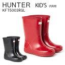 ハンター キッズ レインブーツ 長靴 HUNTER 【オリジナル キッズファースト グロスブーツ】 KFT5003 RGL KIDS 12〜20c…