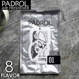 エアーフレッシュナー PADROL パドロール 紙製 芳香剤 フレグランス 吊り下げ AIR FRESHENER 8フレーバー サーファー 希望小売価格の5%OFF