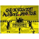 【DVD】 ONE OK ROCK / ONE OK ROCK 2017 Ambitions JAPAN TOUR