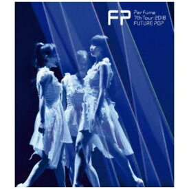 【BLU-R】Perfume 7th Tour 2018 「FUTURE POP」(通常盤)