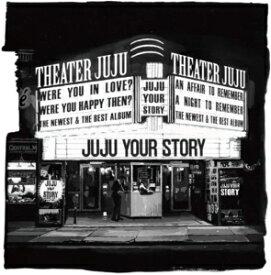 【ポイント3倍!4月9日(木)20:00〜】【CD】JUJU / YOUR STORY(初回生産限定盤)(DVD付)