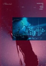 【DVD】[Alexandros] / Sleepless in Japan Tour -Final-