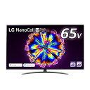 LGエレクトロニクス 65NANO91JNA BS・CS 4Kチューナー内蔵液晶テレビ 4K対応 65V ブラック