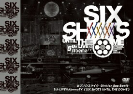 【DVD】ヒプノシスマイク-Division Rap Battle-5th LIVE@AbemaTV≪Six shots until the dome≫