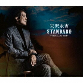 【CD】矢沢永吉 / STANDARD〜THE BALLAD BEST〜(通常盤)