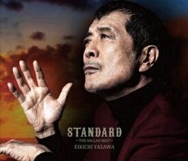 【CD】矢沢永吉 / STANDARD〜THE BALLAD BEST〜(初回限定盤B)(DVD付)