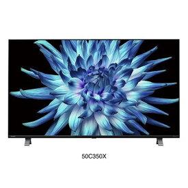 【無料長期保証】東芝映像ソリューション 50C350X 4K液晶テレビ レグザ 50型