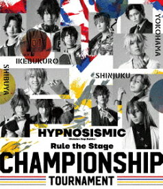 【BLU-R】『ヒプノシスマイク-Division Rap Battle-』Rule the Stage -Championship Tournament-