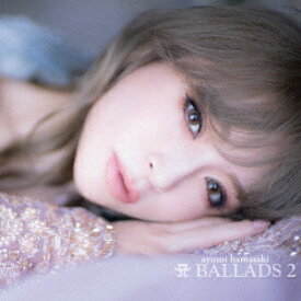 【CD】浜崎あゆみ / A BALLADS 2(ALBUM2枚組+DVD)