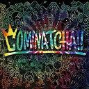 【CD】WANIMA / COMINATCHA!!(初回生産限定盤)(DVD付)