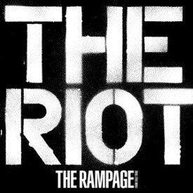 【CD】RAMPAGE from EXILE TRIBE / THE RIOT(DVD付)