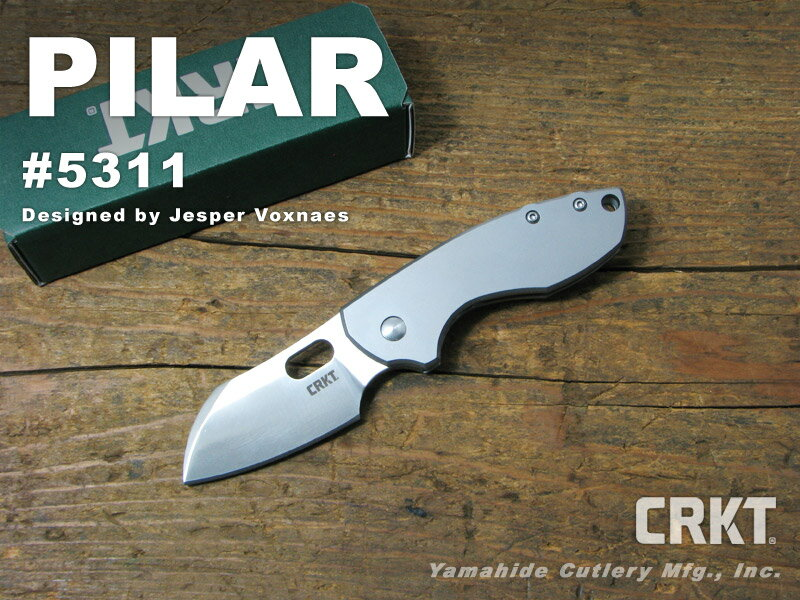 CRKT/コロンビアリバー #5311 PILAR ピーラー 折り畳みナイフ