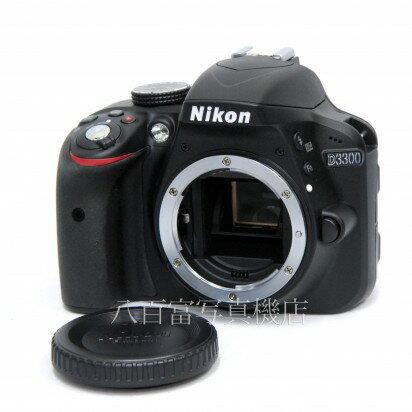 【中古】 ニコン D3300 ボディ Nikon 中古カメラ 31412【カメラの八百富】【カメラ】【レンズ】