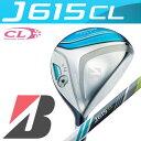 BRIDGESTONE GOLF [ブリヂストン ゴルフ] J615 CL レディース フェアウェイウッド J15-31W カーボンシャフト ★楽天スーパーSA...