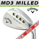 Callaway [キャロウェイ] MD3 MILLED ウェッジ クロムメッキ N.S.PRO MODUS3 TOUR 120 スチールシャフト [日本正規品...