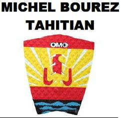 """""""【オンアミッションオーエーエム】 (OAM on a mission) デッキパッド限定 MICHEL BOUREZ TAHITIAN""""/サーフ サーフィン サーファー SURFIN SURF SURFER 便利/デッキパッド デッキパッチ DECK PAD DECK PATCH"""