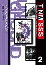トーキョー・ナイトメア SSS vol.2 『アンダーグラウンド』