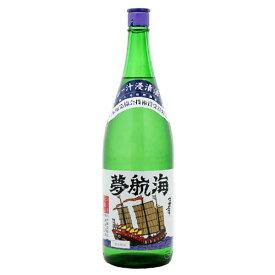 夢航海 30度 1.8L 1800ml [忠孝酒造 泡盛] 送料無料(本州のみ)