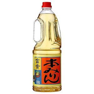 合同 本みりん 富貴 13.5度 [PET] 1.8L 1800ml x 6本[ケース販売][合同酒精/オノエン/みりん/日本/187450]