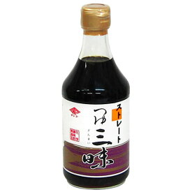 チョーコー醤油 ストレートつゆ三味 400ml 【化学調味料無添加】
