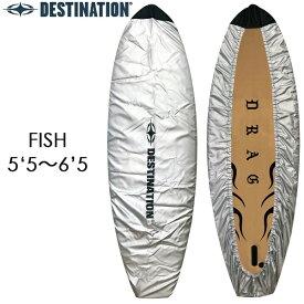 "DESTINATION デスティネーション デッキカバー フィッシュ 5'5""-6'5"" DECK COVER DX TIE UP サーフボード カバー サーフィン"