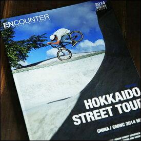 BMX ENCOUNTER エンカウンター #7 2014winter 雑誌