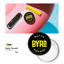 BYRD MATTE POMADE バード マットポマード 42g ワックス 整髪料 ヘアスタイリング剤