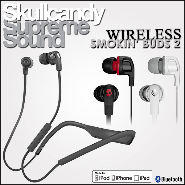 スカルキャンディ Skullcandy イヤホン イヤフォン SMOKIN BUDS 2 ワイヤレス ブルートゥース Wireless Bluetooth