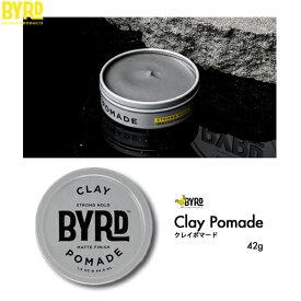 BYRD CLAY POMADE バード クレイポマード 42g ワックス 整髪料 ヘアスタイリング剤
