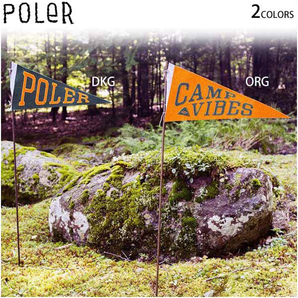 【20%OFF SALE】 POLER ポーラー ペナント 旗 PENNANT フェルト テント キャンプ アウトドア ロゴ 正規販売店