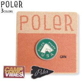 POLER ピン ピンバッジ CAMPVIBES TENT ARROWHEAD キャンプ アウトドア ウェアのアクセントに! ポーラー正規販売店