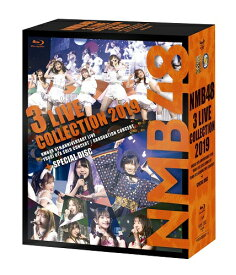 NMB48 3 LIVE COLLECTION 2019 [Blu-ray] 初回プレス盤≪特典付き≫