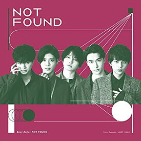 CD/Sexy Zone/NOT FOUND(初回限定盤A)(DVD付)